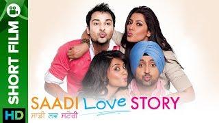 Saadi Love Story    Punjabi Short Film   Full Movie Live On Eros Now
