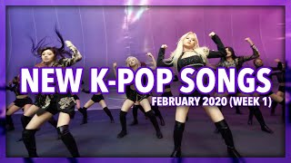 New K-Pop Songs | February 2020 (Week 1)