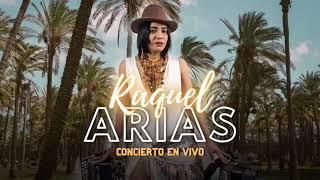 Concierto En Vivo - Raquel Arias