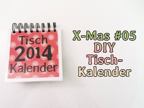 [X-Mas #05] DIY Tischkalender (2014) | Geschenk Tipp