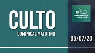Culto Dominical - 05/07/20