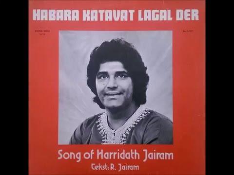 Harridath Jairam - Habara Katavat Lagal Der