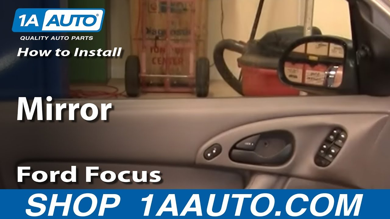 how to install replace side rear view mirror ford focus 00 07 youtube. Black Bedroom Furniture Sets. Home Design Ideas
