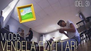 VENDELA FLYTTAR! (DEL 3) || Vlogg