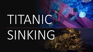 Titanic: Honor And Glory Sinking Scenes