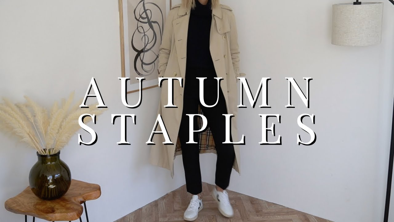 [VIDEO] - My 10 Must-Have Autumn Wardrobe Staples 2