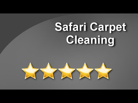 Carpet Cleaning Reviews Bakersfield CA - Safari Carpet Cleaning