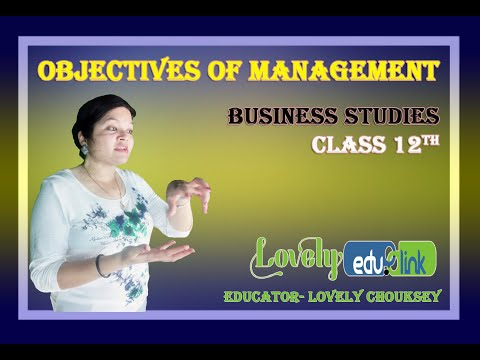 objectives-of-management--class-12-ep-03