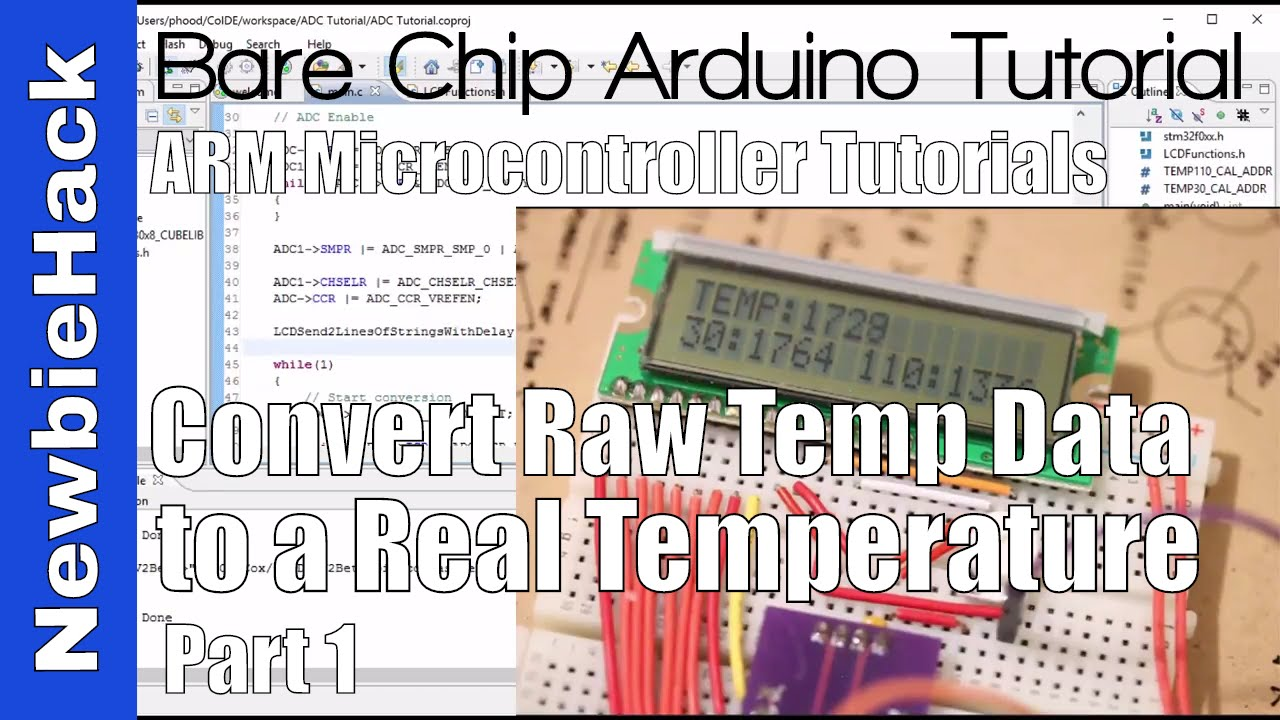 37  How to Convert the Raw ADC Temperature data into a Degrees- STM32 ARM  Microcontroller Part 1