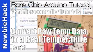 37. How to Convert the Raw ADC Temperature data into a Degrees- STM32 ARM Microcontroller Part 1