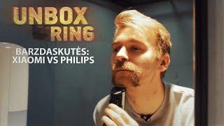 SKUTAM BARZDĄ!!!    XIAOMI VS PHILIPS   Unbox Ring apžvalga