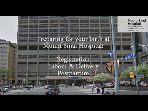 mount sinai hospital labour and delivery tour (updated 2017)