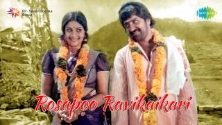 Rosaappoo Ravikkaikaari | Maaman Oru Naal song