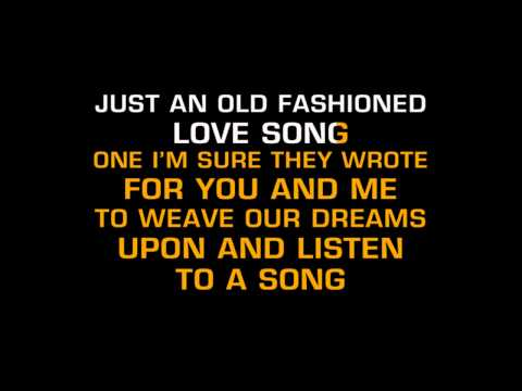 Three Dog Night - Just An Old Fashioned Love Song (Karaoke)