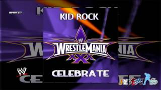 WWE: Celebrate (WrestleMania 30 Theme Song) by Kid Rock Custom Cover