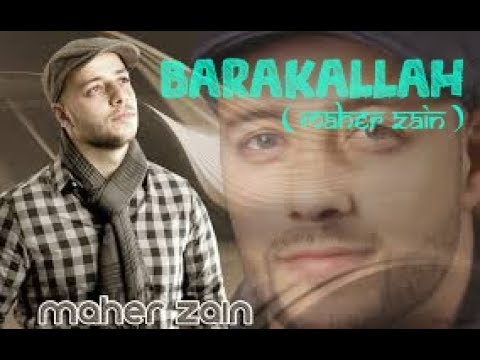 MAHER ZAIN   Barakallah