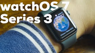 watchOS 7 on Apple Watch Series 3!