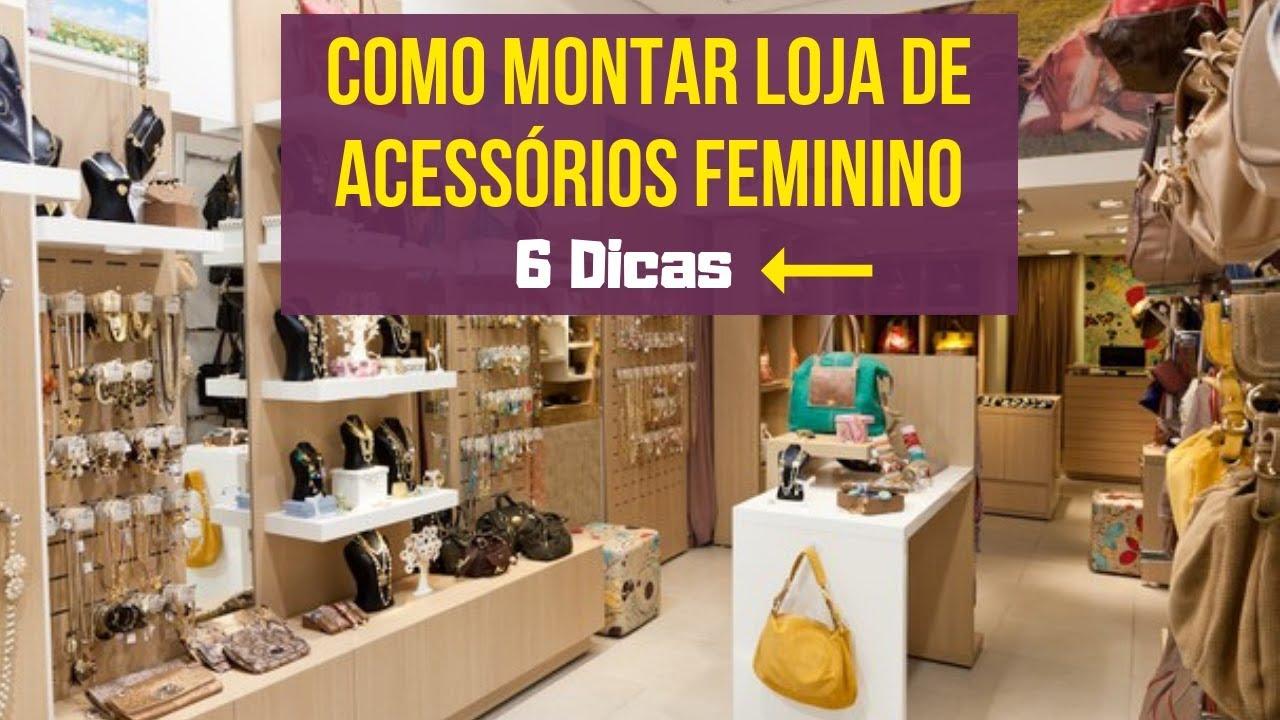 a0c4e816d Como Montar Uma Loja de Acessorios Feminino em 2019  5 DICAS  Para Abrir  Loja de Acessórios