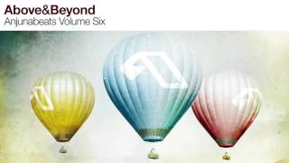 Anjunabeats: Vol. 6 CD1 (Mixed By Above & Beyond - Continuous Mix)