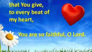 You are so Faithful