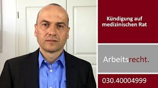 Kündigung auf medizinischen Rat - Wie geht man vor?   Fachanwalt Alexander Bredereck