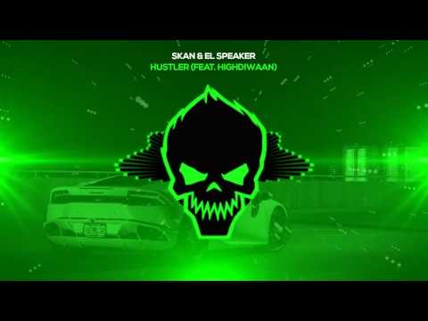 Skan & El Speaker - Hustler (feat. Highdiwaan) [Bass Boosted]