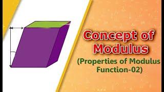Concept of Modulus Properties of Modulus Function 02