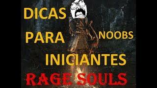 Rage Souls #1 Dicas iniciantes