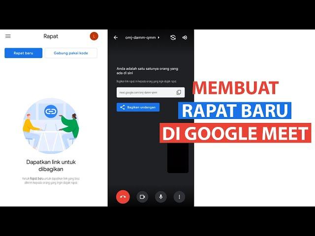 Cara Membuat Rapat Baru di Google Meet