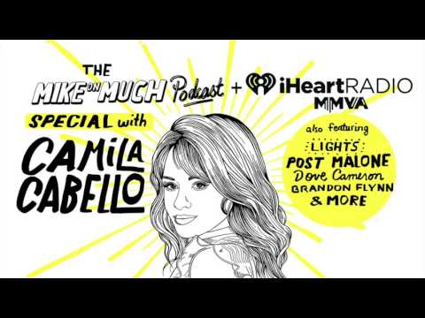 Special: 2017 iHeartRadio MMVAs (#66) | Mike on Much Podcast