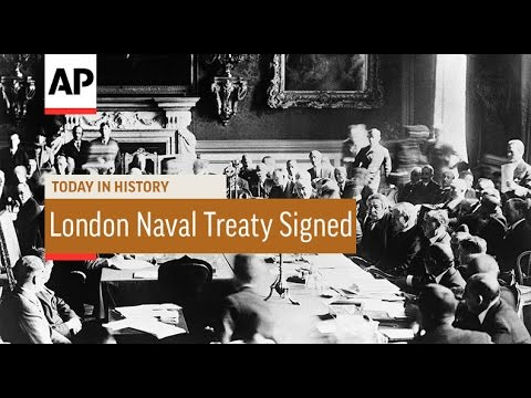 London Naval Treaty Signed - 1930 | Today In History | 22 Apr 17