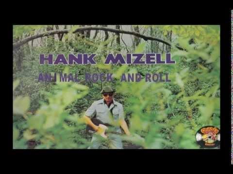 HANK MIZELL ANIMAL ROCK AND ROLL