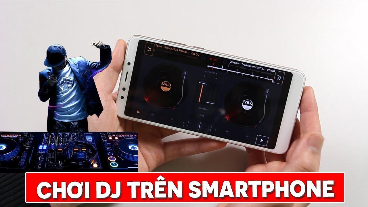 Hướng dẫn chơi DJ trên điện thoại cực đơn giản chỉ với vài bước cơ bản