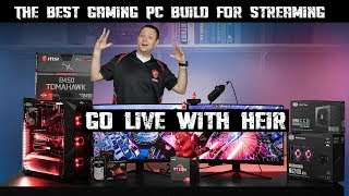 GO LIVE WITH HEIR | The Best Gaming PC Build for Streaming
