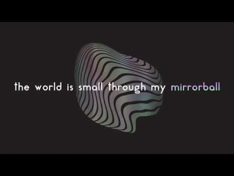 Young The Giant - Mirrorball (lyrics)