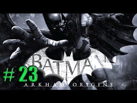 Batman: Arkham Origins Part 23 Loading Bay Depot Walkthrough XBOX 360