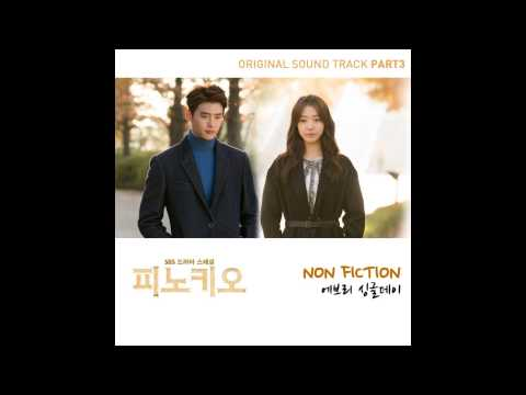 Every Single Day - Non fiction (Pinocchio OST Part.3)