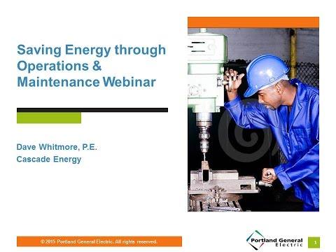 Saving Energy through Operations & Maintenance Webinar Sept. 29, 2015