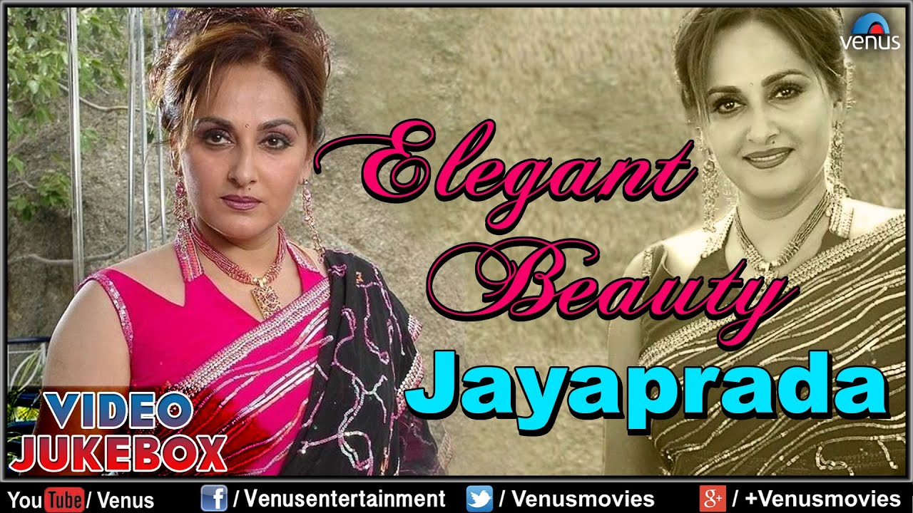Elegant Beauty - Jayaprada : Best Bollywood Songs ~ Video Jukebox by Venus