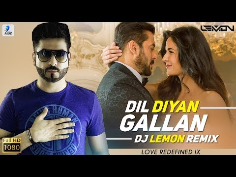 Dil Diyan Gallan (Remix) | DJ Lemon | Love Redefined IX