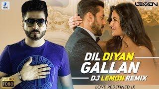 Dil Diyan Gallan (Remix) | DJ Lemon | Love Redefined IX