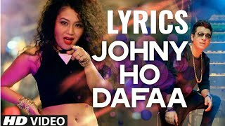 Johny Ho Dafaa Neha Kakkar Tony Kakkar Full Song Lyrics | Adarsh Kumar Official