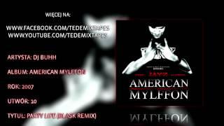 10. DJ Buhh - Party Life (Blask Remix)