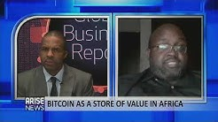 Can Bitcoin be a store of value for Africa and will Blockchain technology change the world