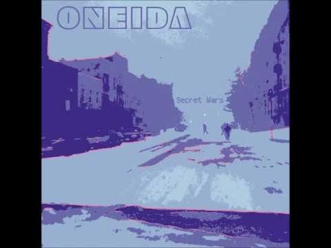 Oneida - Secret Wars (Full Album - 2004)