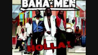 Baha men Holla orginal mp3