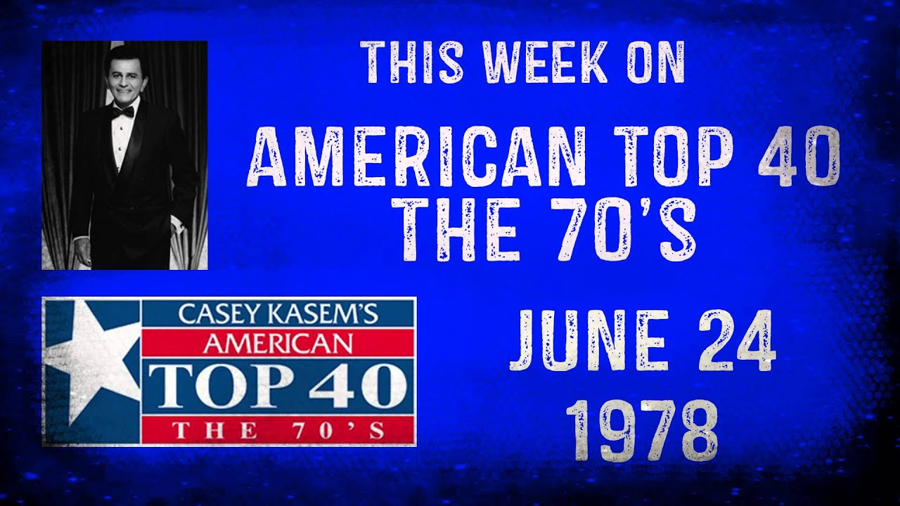 This Week on AT40 The 70's on AM580 - June 22