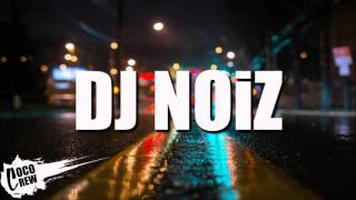 Don't Mind (DJ NOIZ REMIX)