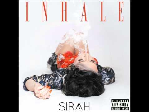 Sirah - Inhale