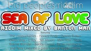 Sea of Love Riddim mixed by Banton Man